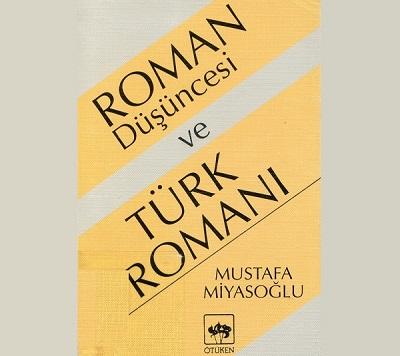 Roman Düşüncesi ve Türk romanı